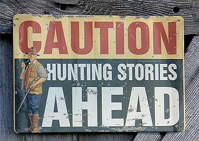Rustic Caution Hunting Stories Ahead Tin Metal Bar Wall Deer Cabin Sign Decor