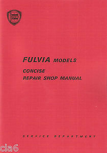 Lancia Fulvia Concise Repair Workshop PDF Manual for Saloon Coupe HF & Sport