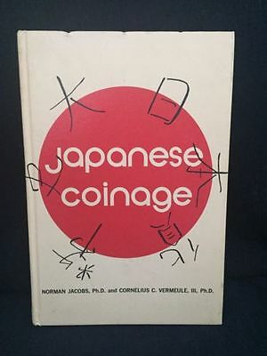 Japanese Coinage By Norman Jacobs & Cornelius Vermeule Hardcover 1972