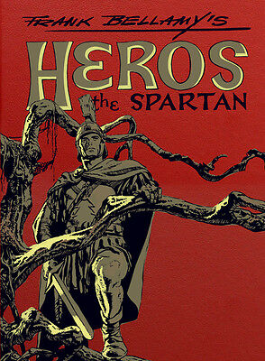 Frank Bellamy's Heros the Spartan The Complete Adventures (Leather 100 Only)