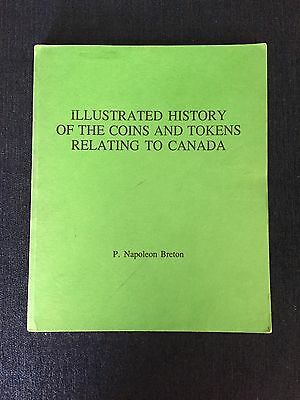 Illustrated History Of The Coins And Tokens Relating To Canada  Napoleon Breton