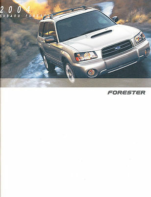 2004 Subaru Forester Brochure -Forester 2.5 X-Forester 2.5 Xs-Forester 2.5 Xt