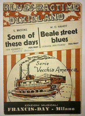 Some Of These Dayd - Beale Street Blues (S.brooks - Handy) Spartiti Sheet