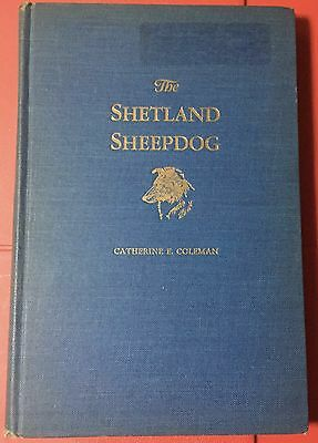 THE SHETLAND SHEEPDOG by Catherine Coleman 1943 First Edt. Hardcover Book