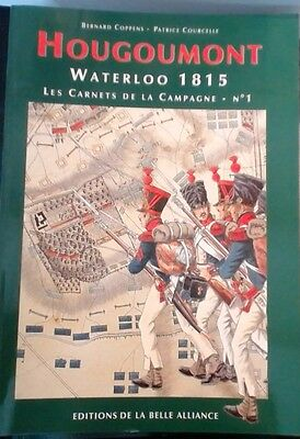 Waterloo 1815 - carnets de campagne - N°1 - Hougoumont - Coppens/Courcelle