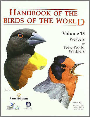 Handbook of the birds of the world, weavers to new world warblers