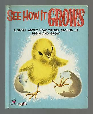 Wonder Books  SEE HOW IT GROWS  1954  Ex ++  #630  Marguerite Walters