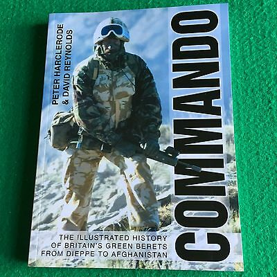 Commando: The Illustrated History of Britain's Green Berets:  NEW War Paperback
