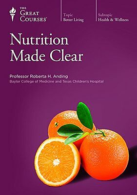 The Great Courses - Nutrition Made Clear - 6 DVD set plus course guidebook