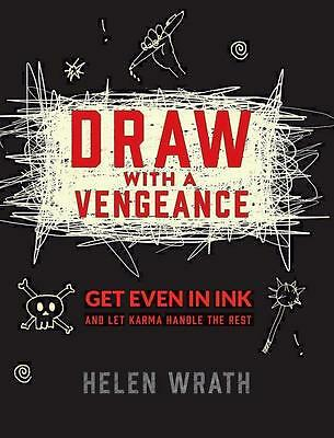 Helen Wrath , Draw with A Vengeance ,  9780762459193