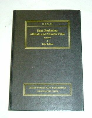 ww2 u.s. navy dept. hydrographic office dead reckoning altitude& azimuth table