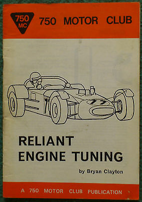 Reliant Engine Tuning, Reproduction Of The 750 Motor Club Publication.