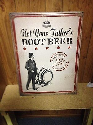Not your fathers root beer tin metal sign