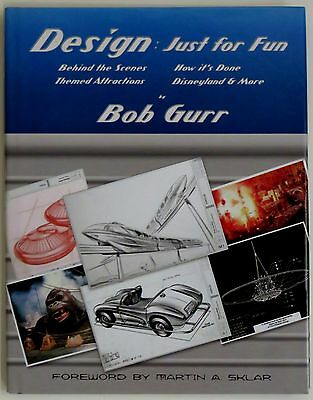 Hardcover Book - Design: Just for Fun by Bob Gurr - Autographed LE of 1000