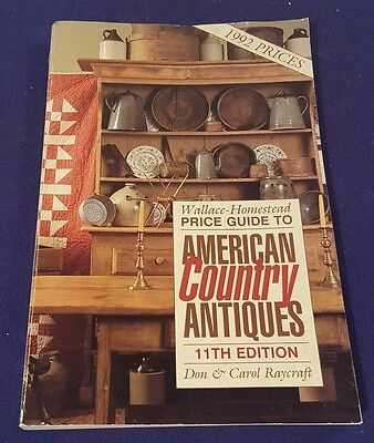 1992 AMERICAN COUNTRY ANTIQUES Price Guide Paperback Book 11th Edition