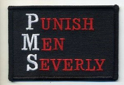 Pms - Punish Men Severely Ladies Embroidered Biker Patch