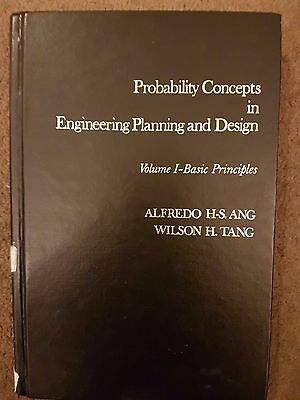 Probability Concepts in Engineering Planning & Design Vol 1:by Ang & Tang