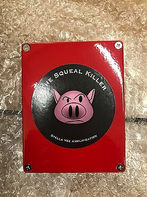 The Squeal Killer (Stella Vee Amplification)