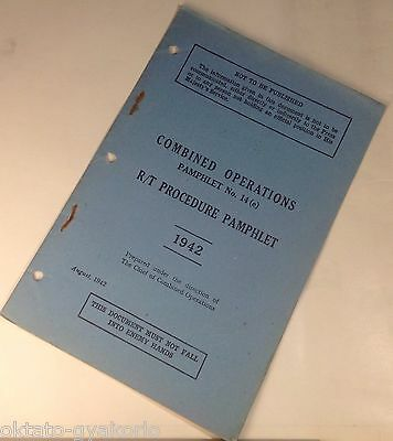 """Original 1942 Combined Operations Manual: """"r/t Procedure Pamphlet"""""""