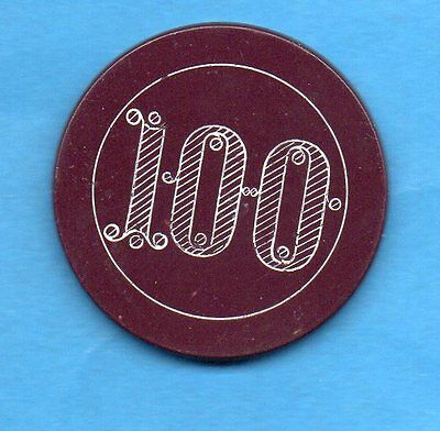 ANTIQUE c1900  $100 CLAY POKER/CASINO CHIP   Incised/Engraved 100 -BURGANDY CHIP
