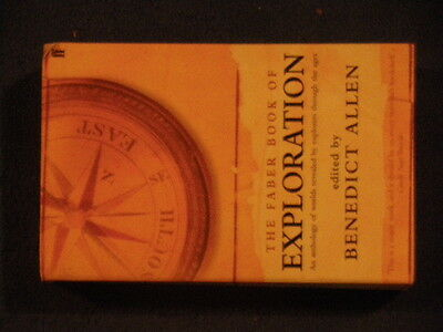 The Faber Book Of EXPLORATION edited by Benedict Allen (Paperback)