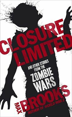 Closure, Limited and other Zombie Tales, Max Brooks, New Book