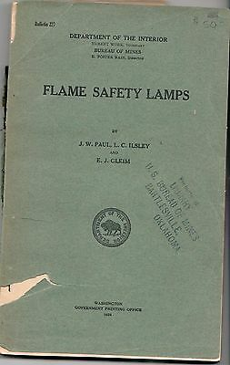 Flame Safety Lamps, by J. W. Paul, L. C. Ilsley, and E. J. Gleim 1924