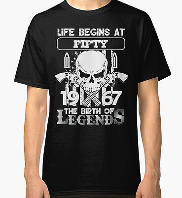 Life begins at fifty 1967 The birth of legends Black T-Shirt Tees Clothing