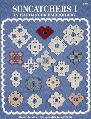 Suncatchers I in Hardanger Embroidery Meier Watnemo Pattern Booklet NEW