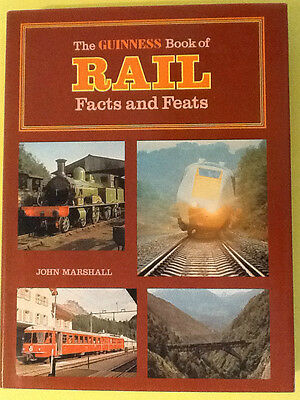 Railway Book: The Guinness Book Of Rail Facts And Feats 1975