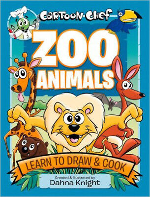 Cartoon Chef Zoo Animals: Learn to Draw and Cook, New, Knight, D Book