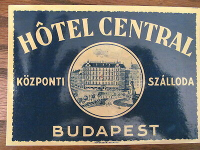 Vintage Old 1930 s Hotel Luggage Label HOTEL CENTRAL Budapest Hungary Large