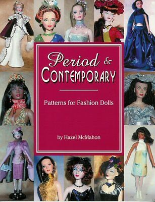 Period & Contemporary PATTERNS FOR FASHION DOLLS by Hazel McMahon - - NEW BOOK