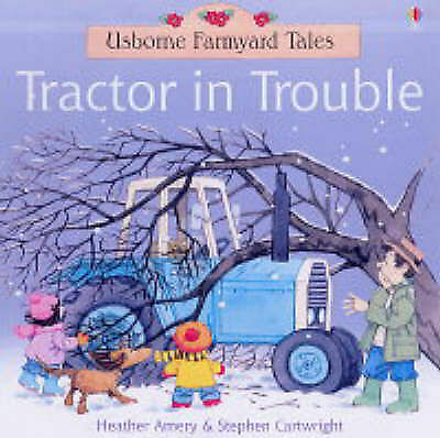 NEW USBORNE - TRACTOR IN TROUBLE  ( FARMYARD TALES)   21 x 21 cm paperback