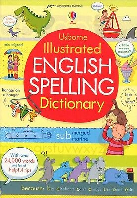 New   Usborne Illustrated English Spelling Dictionary  Ks2 £12.99