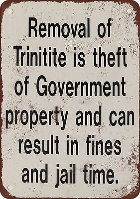 """Don't Steal the Trinitite 10"""" x 7"""" Reproduction Metal Sign"""