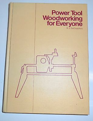 USED Shopsmith Power Tool Woodworking for Everyone by RJ DeCristoforo Hard Book