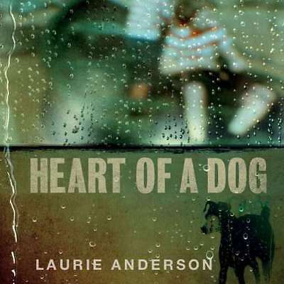 Laurie Anderson - Heart Of A Dog NEW CD SEALED
