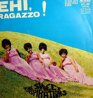 """Ehi Ragazzo-Vecchioni  ( I Could Leave You Alone) 7"""" The Sweet Inspirations '69"""