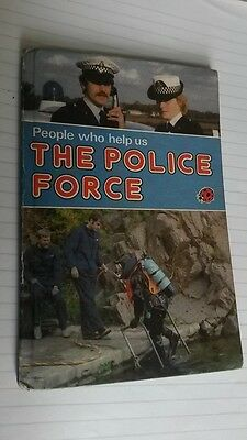 Ladybird Book: People who help us: The Police Force, series 822 1982