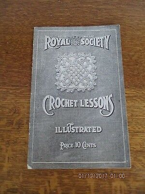 Antique Vintage Royal Society Crochet Lessons Book Needlework Sewing Crafts