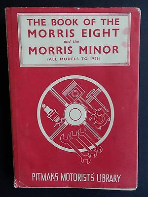 Original Morris Eight And The Morris Minor Owners Guide Book (To 1956) S. Abbey