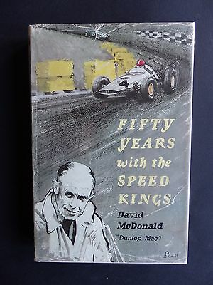 Fifty Years With The Speed Kings Hardback Book  David Mcdonald (Dunlop Mac)1961