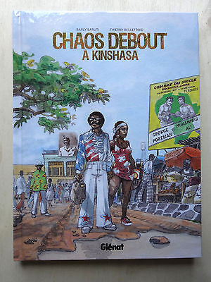 BD CHAOS DEBOUT § EO § Barly Baruti Thierry Bellefroid  2016 NEUF (X2GF21)