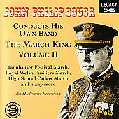 John Philip Sousa Conducts His Own Band: The March King, Vol. 2 (CD,...
