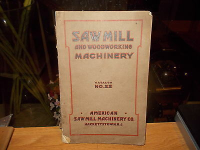 1921 AMERICAN SAW MILL Machinery Co.-Saw Mill & Woodworking Machinery Catalog 22