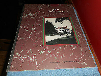 THE JEWEL of PROVIDENCE AN ILLUSTRATED HISTORY OF ROGER WILLIAMS PARK 1871-1961