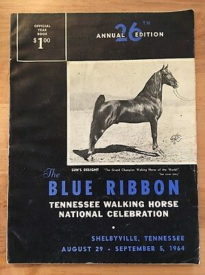 The Blue Ribbon Tennessee Walker / Walking Horse Yearbook 26th Edition (1964)