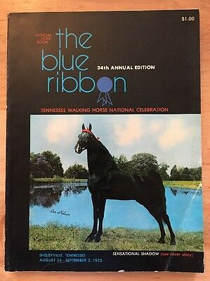 The Blue Ribbon Tennessee Walker / Walking Horse Yearbook 34th Edition (1972)