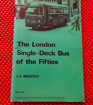 very rare The LONDON SINGLE-DECK BUS of the 50's Book.